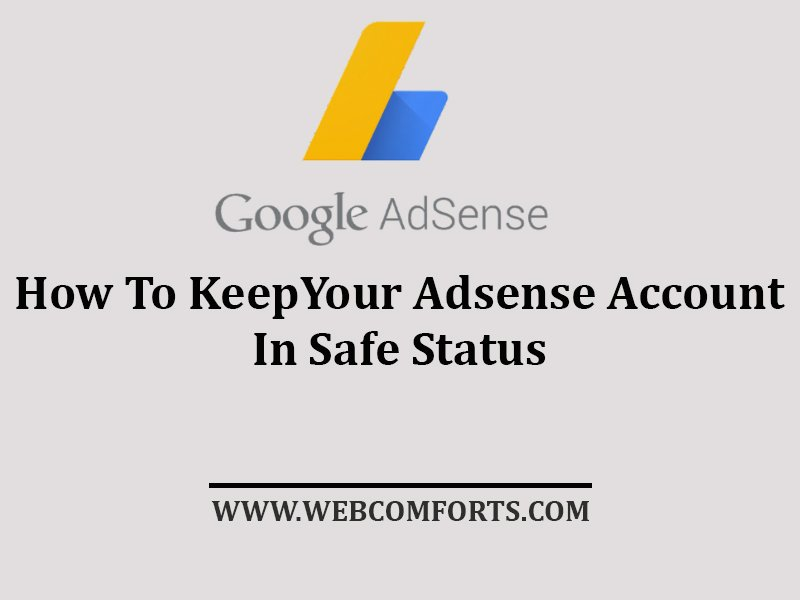 How To Keep Your Adsense Account in Safe Status